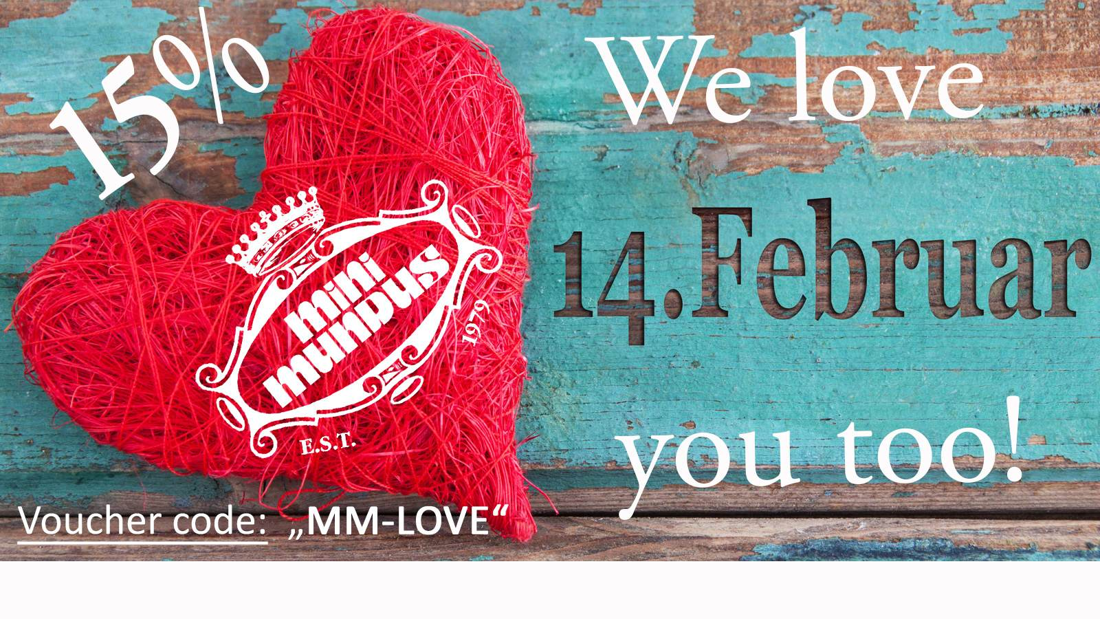 Our gift for you on Valentine's Day - 15% discount - only until Sunday!